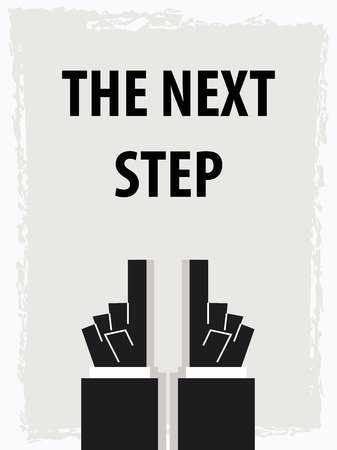 the next step: THE NEXT STEP typography poster