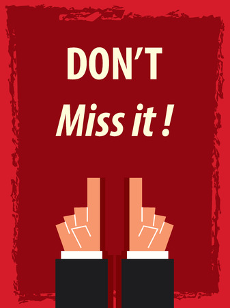 miss: DONT MISS IT typography poster Illustration