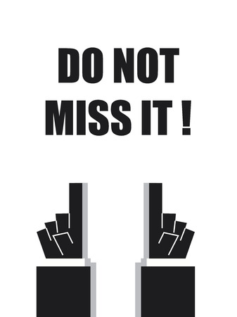 typo: DO NOT MISS IT typography poster