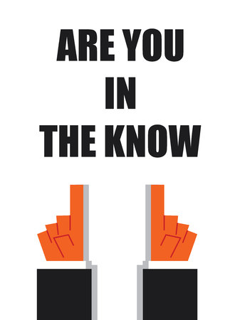 know: ARE YOU IN THE KNOW typography