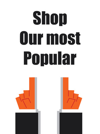popular: SHOP OUR MOST POPULAR typography