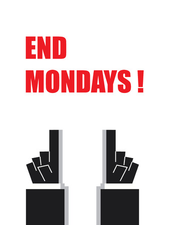 mondays: END MONDAYS typography