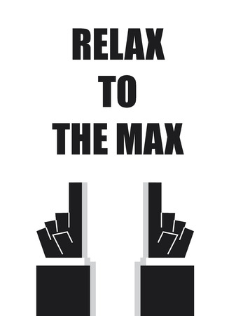 max: RELAX TO THE MAX typography