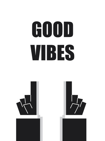 acknowledge: GOOD VIBES typography