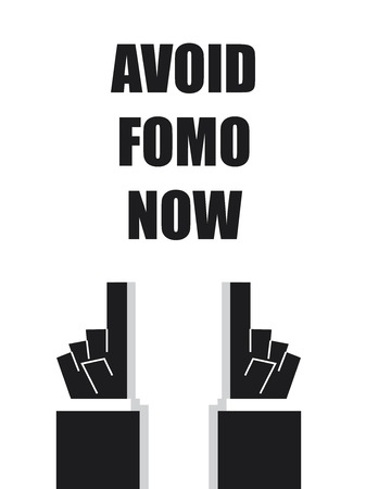 avoidance: AVOID FOMO NOW typography Illustration