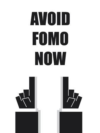 avoid: AVOID FOMO NOW typography Illustration