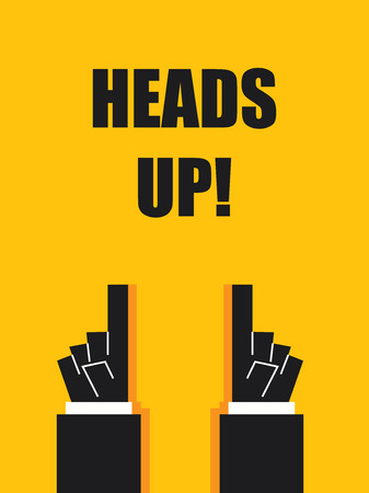 HEADS UP typography poster