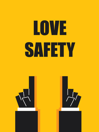 deadly danger sign: LOVE SAFETY signs and symbols