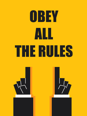 OBEY ALL THE RULES signs