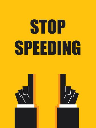 speeding: STOP SPEEDING Illustration