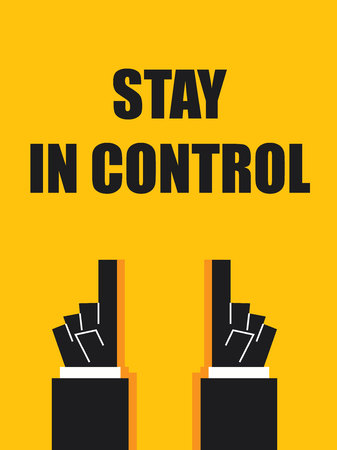 to stay: STAY IN CONTROL