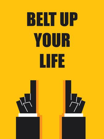 belt up: BELT UP YOUR LIFE Illustration