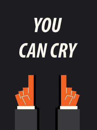 tu puedes: Puedes llorar tipografía