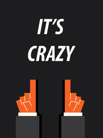 psycho social: ITS CRAZY typography