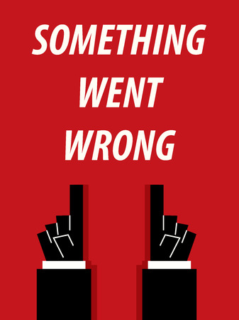 messed up: SOMETHING WENT WRONG typography Illustration