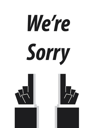 lame: WERE SORRY typography