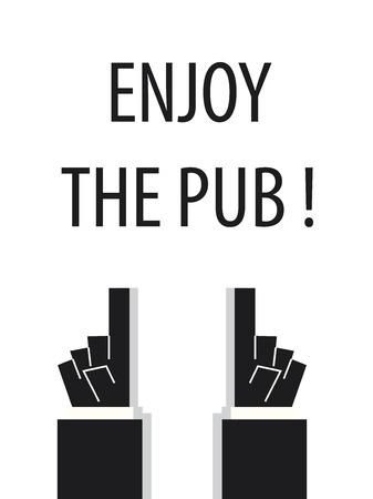 enjoy: ENJOY THE PUB typography Illustration
