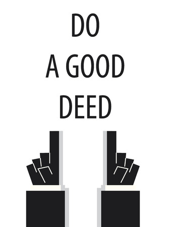deed: DO A GOOD DEED typography Illustration