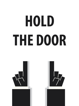 tell: HOLD THE DOOR typography
