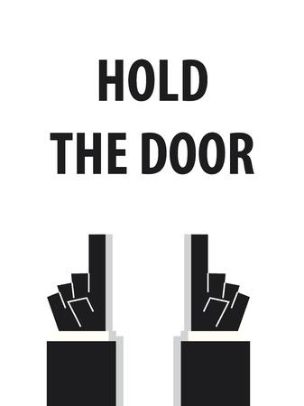 HOLD THE DOOR typography