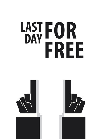 last day: LAST DAY FOR FREE typography