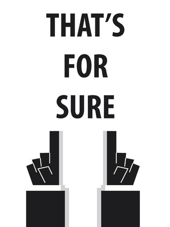 sure: THATS FOR SURE typography Illustration