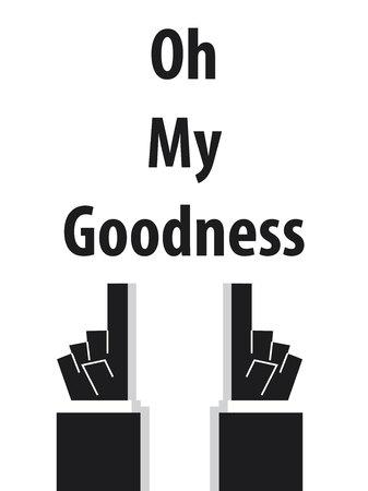 goodness: OH MY GOODNESS typography Illustration