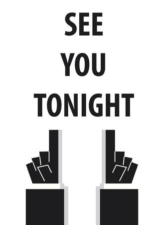 SEE YOU TONIGHT typography  イラスト・ベクター素材
