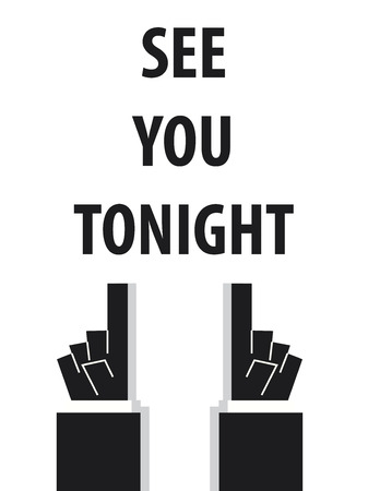 SEE YOU TONIGHT typography Vectores