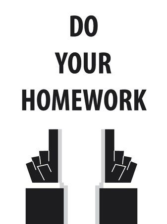 homework: DO YOUR HOMEWORK typography