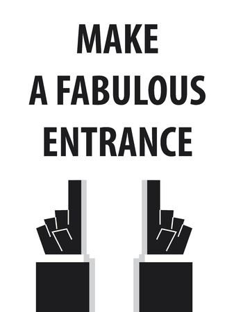 fabulous: MAKE A FABULOUS ENTRANCE typography
