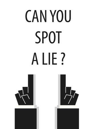 lie: CAN YOU APOT A LIE typography vector