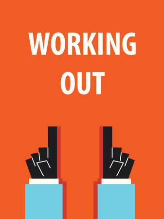 working out: WORKING OUT typography vector illustration