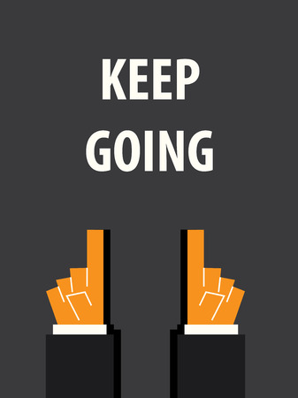 persevere: KEEP GOING typography vector illustration Illustration