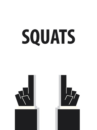 typography vector: SQUATS typography vector illustration