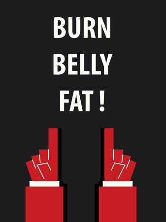 belly fat: BURN BELLY FAT typography vector illustration Illustration