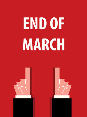 end: END OF MARCH typography vector illustration Illustration