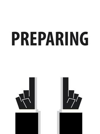 typography vector: PREPARING typography vector illustration