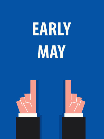 early: EARLY MAY typography vector illustration