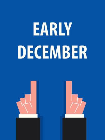 december: EARLY DECEMBER typography vector illustration Illustration
