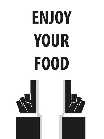acknowledge: ENJOY YOUR FOOD typography vector illustration