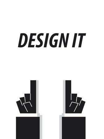 typography vector: DESIGN IT typography vector illustration