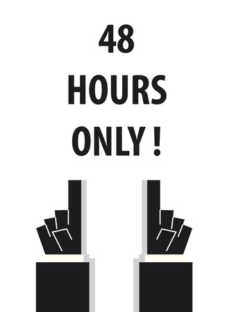 point of sale: FOURTY EIGHT HOURS ONLY typography illustration vector Illustration
