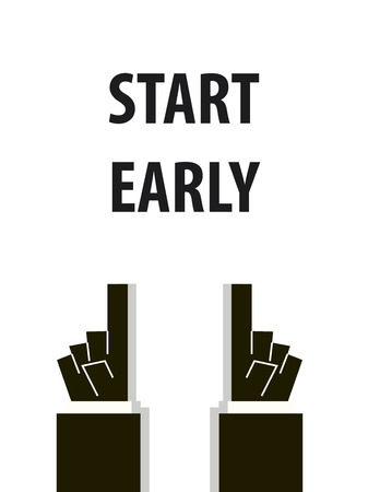 early: START EARLY typography illustration