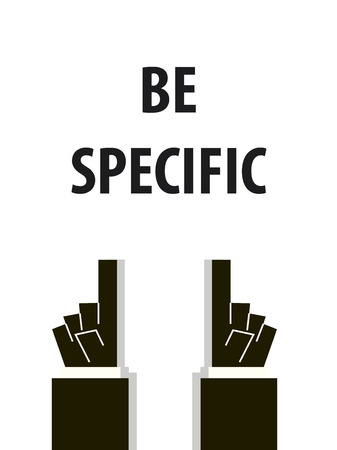 specific: BE SPECIFIC typography illustration