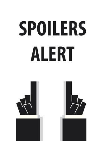 spoiler: SPOILERS ALERT typography vector illustration