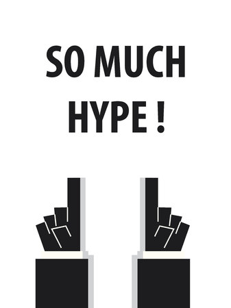 hype: SO MUCH HYPE typography vector illustration