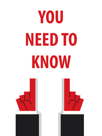 know: YOU NEED TO KNOW typography vector illustration