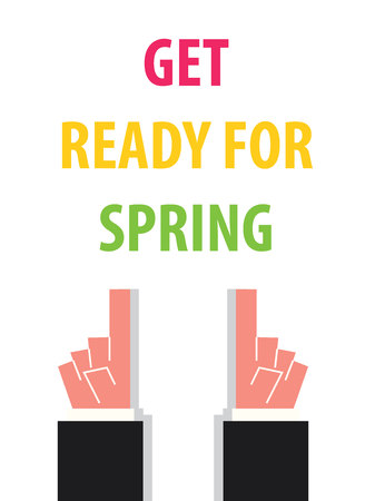 get ready: GET READY FOR SPRING typography vector illustration Illustration