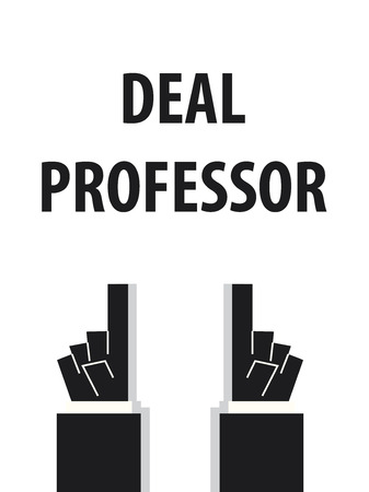 typography vector: DEAL PROFESSOR typography vector illustration
